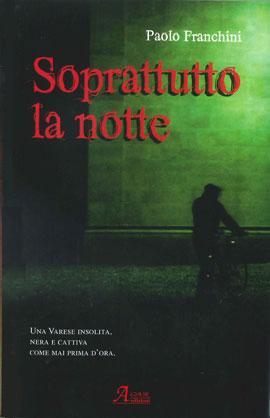Il primo romanzo noir ambientato a Varese